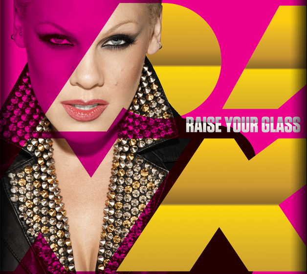 "Pink - ""Raise Your Glass"""
